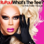 LISTEN: RuPaul's Official New Podcast 'What's the Tee?'