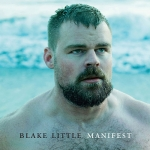 The Manly Men of Blake Little's 'Manifest'